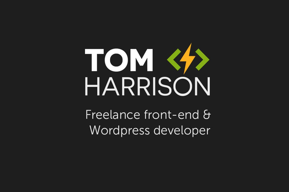 Tom Harrison - Freelance Front-end & Wordpress Developer, Bristol